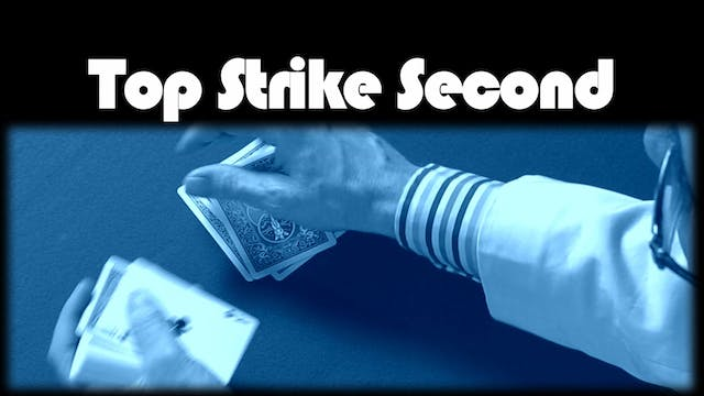 Top Strike Second