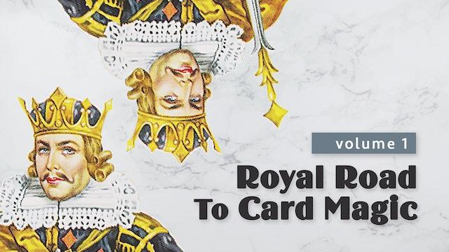 Royal Road to Card Magic: Volume 1