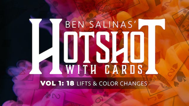 HotShot with Cards Volume 1: Lifts & Color Changes