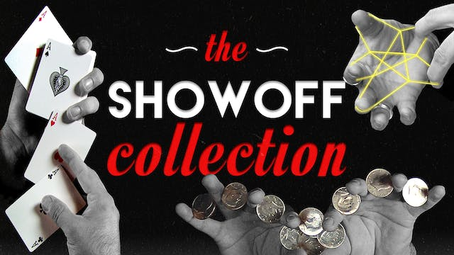 The Ultimate Showoff Collection