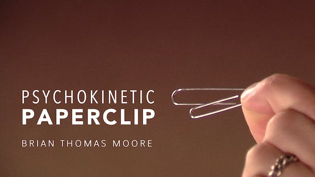 Psychokinetic Paperclip with Brian Thomas Moore