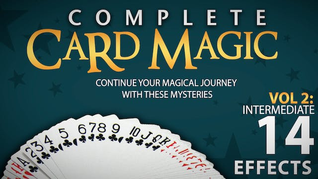 Complete Card Magic Volume 2: Intermediate Full Volume - Download