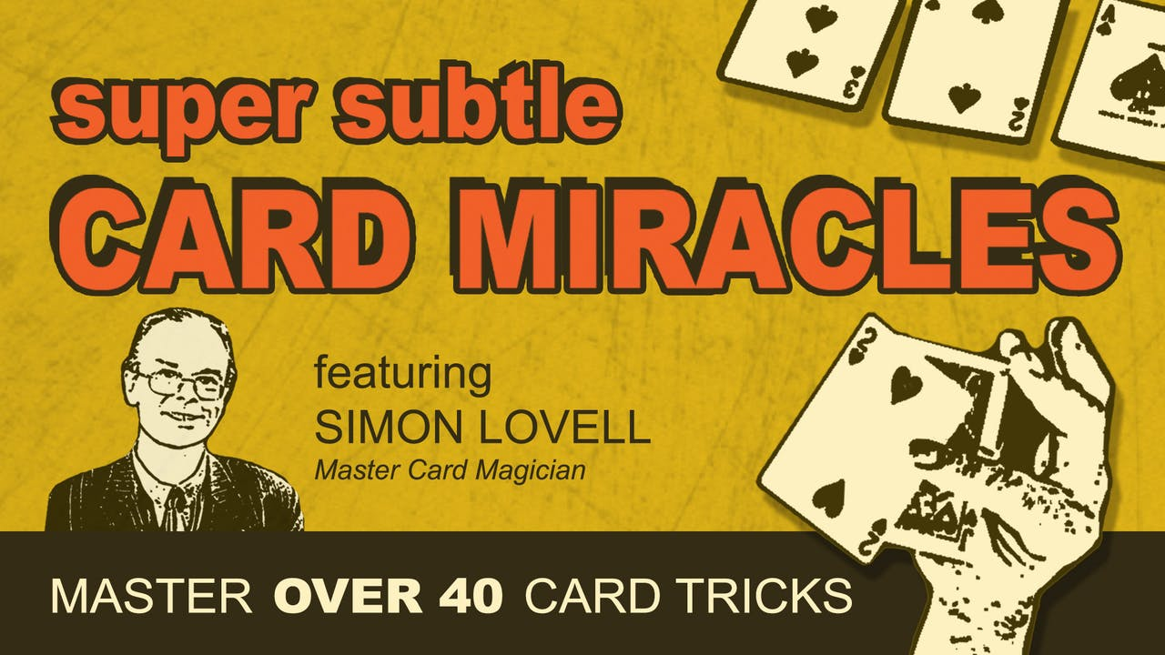 Super Subtle Card Miracles: 40+ Card Tricks