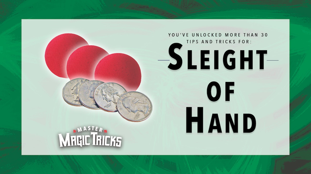 Sleight of Hand Tricks - The Complete Course on MasterMagicTricks.com