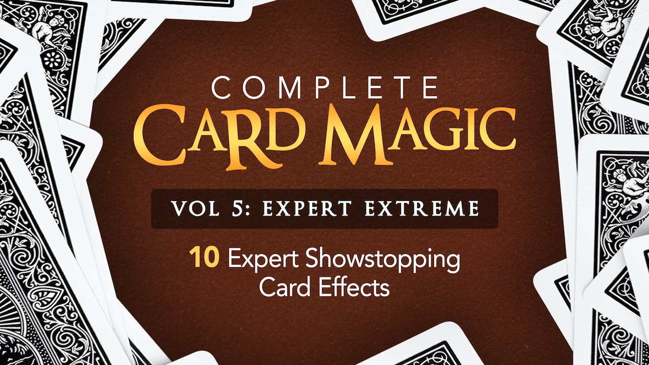 Complete Card Magic Volume 5