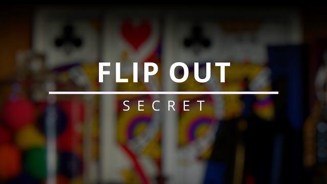 Flip Out - Secret