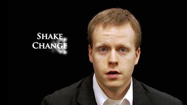 Shake Change