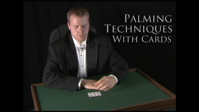 Palming Techniques with Cards