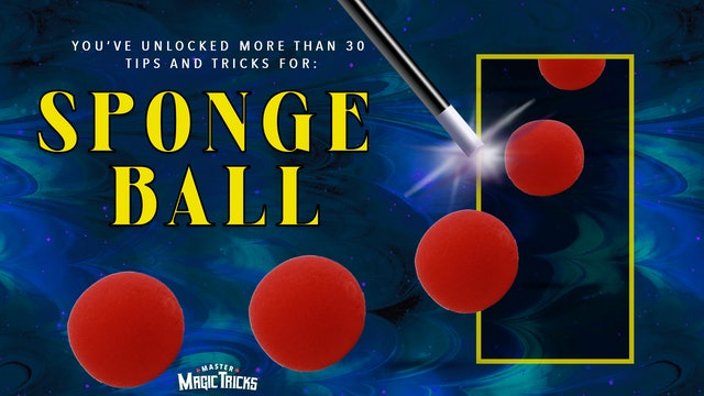 Sponge Ball Tricks - The Complete Course on MasterMagicTricks.com