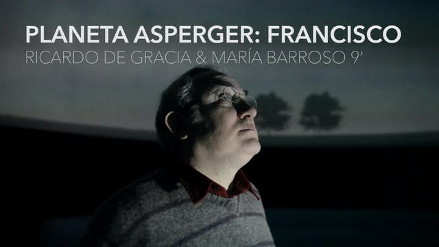 """Planeta Asperger"" Extras - Francisco"