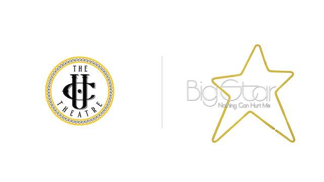 Big Star - The UC Theatre