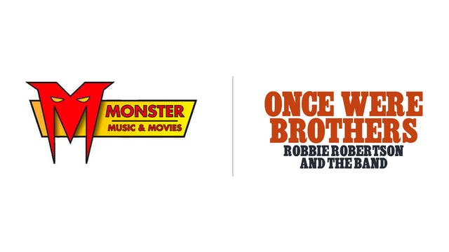 Once Were Brothers - Monster Music & Movies