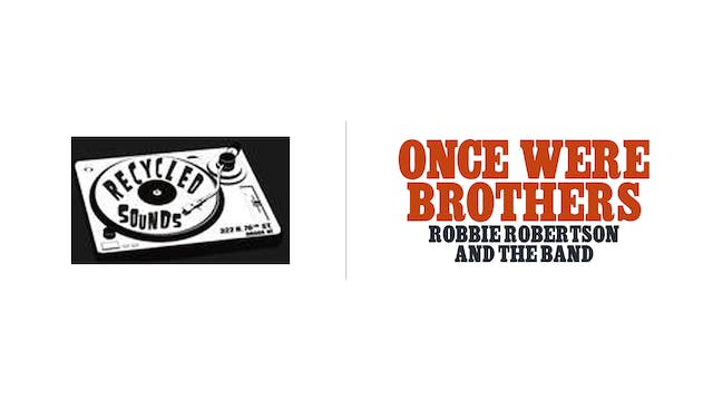 Once Were Brothers - Recycled Sounds