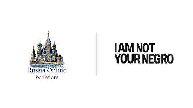 I Am Not Your Negro - Russia Online Bookstore