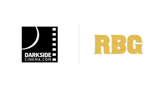 RBG - Darkside Cinema