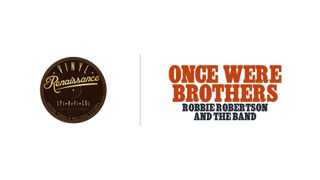 Once Were Brothers - Vinyl Renaissance & Audio
