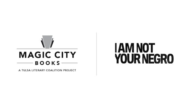 I Am Not Your Negro - Magic City Books