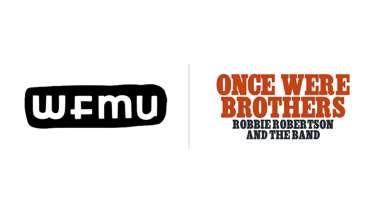 Once Were Brothers - WFMU
