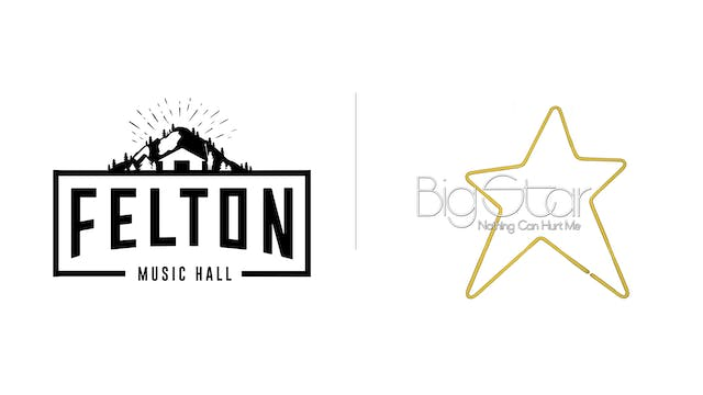 Big Star - Felton Music Hall