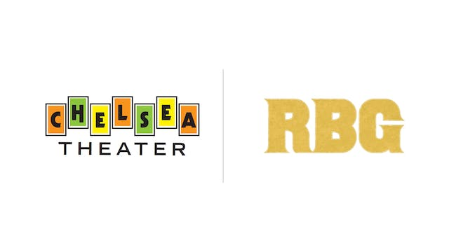 RBG - Chelsea Art Theater