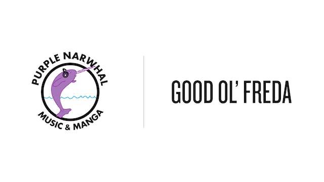 Good Ol Freda - Purple Narwhal Music & Manga