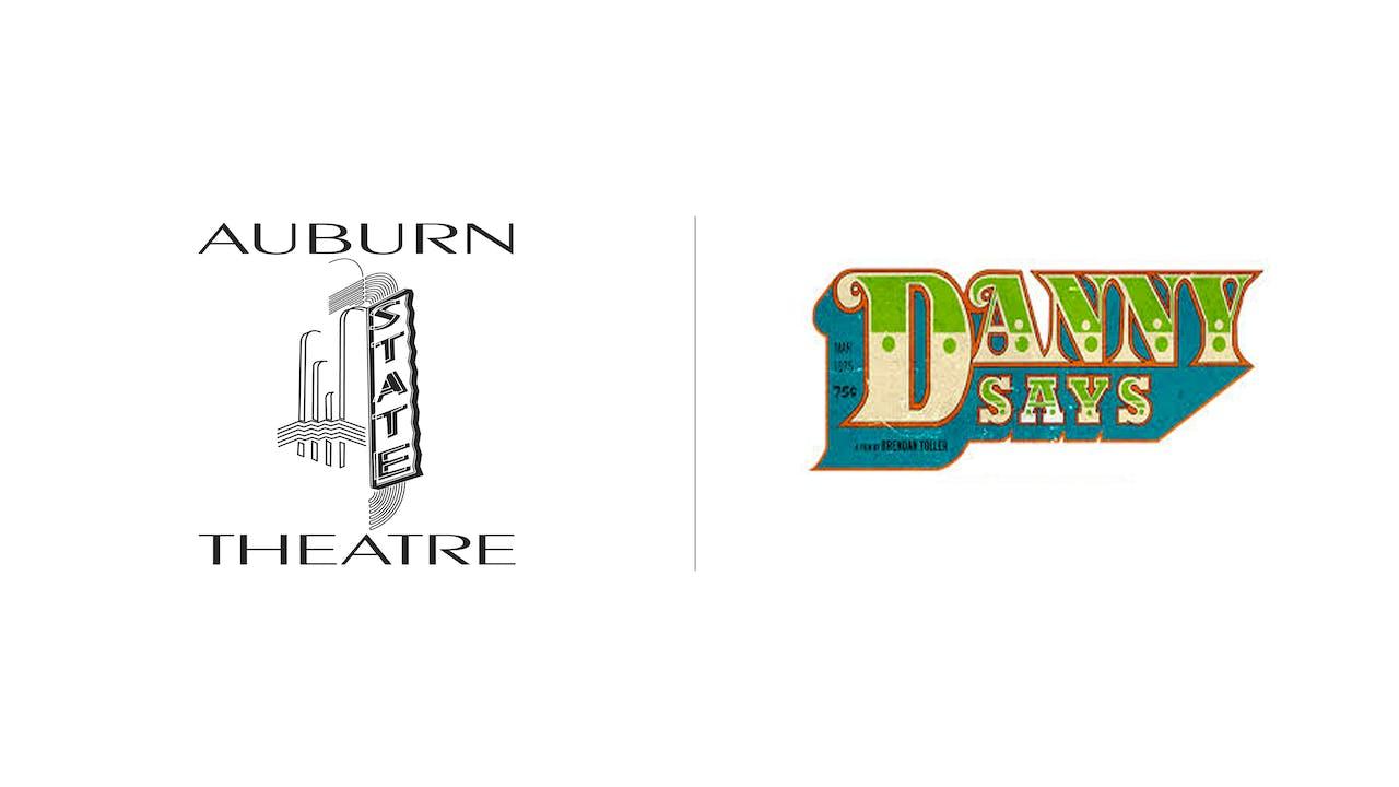 Danny Says - Auburn State Theatre
