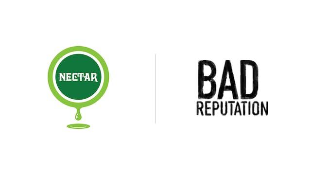 Bad Reputation - Nectar Lounge