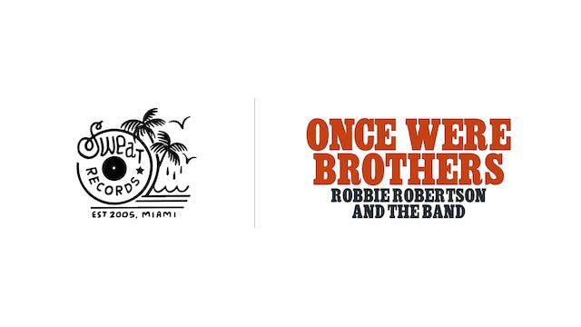Once Were Brothers - Sweat Records