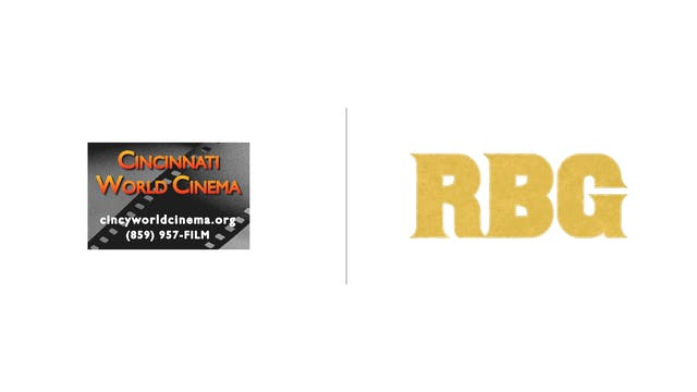 RBG - Cincinnati World Cinema