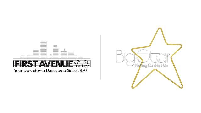 Big Star - First Avenue