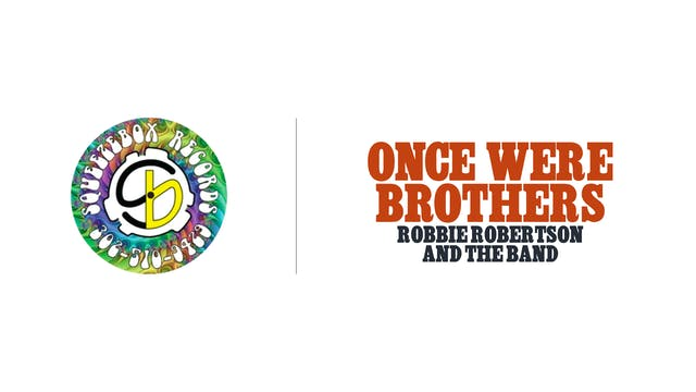 Once Were Brothers - SqueezeBox Records