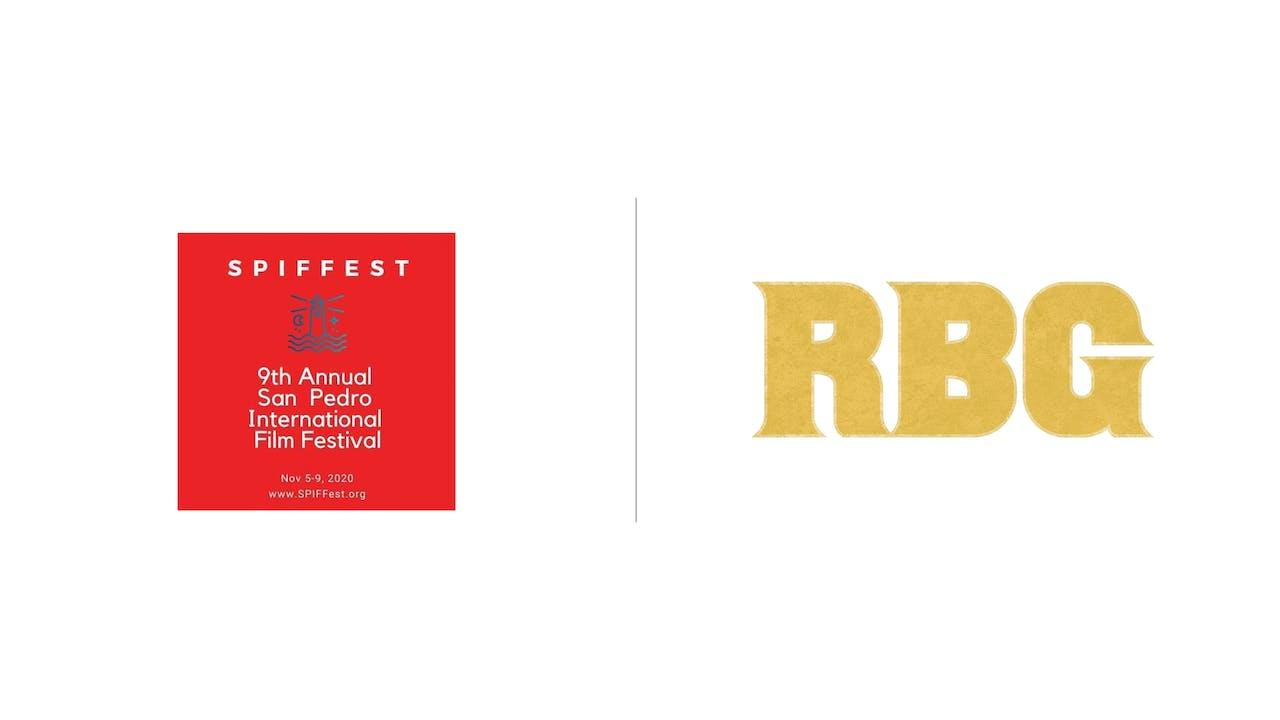 RBG - SPIFFest (San Pedro Film Festival)