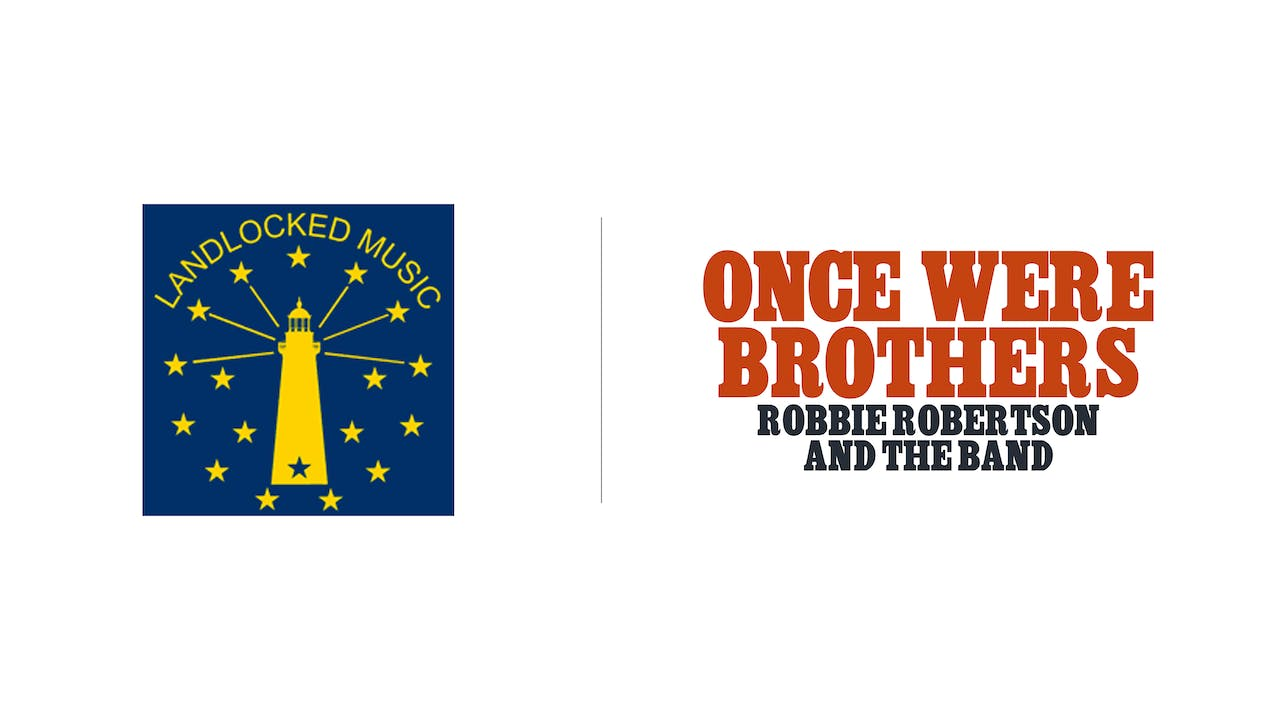 Once Were Brothers - Landlocked Music