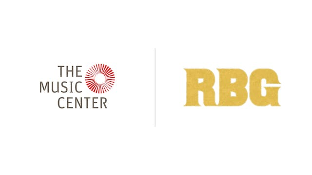 RBG - The Music Center