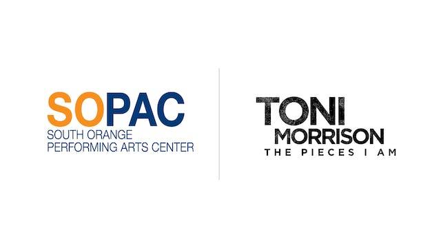 Toni Morrison: The Pieces I Am - SOPAC