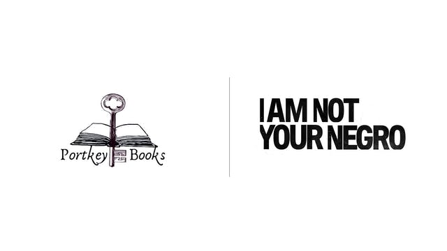 I Am Not Your Negro - Portkey Books