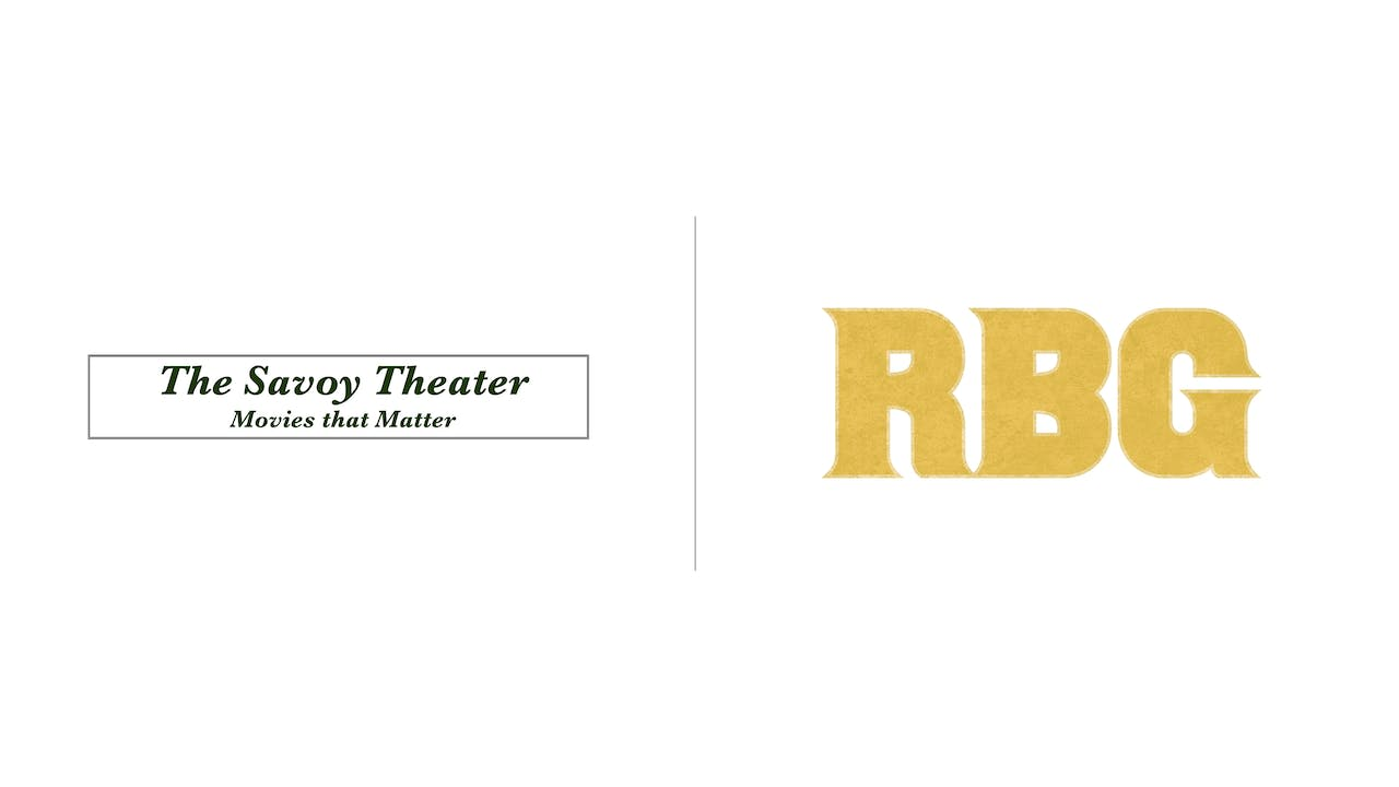RBG - The Savoy Theater