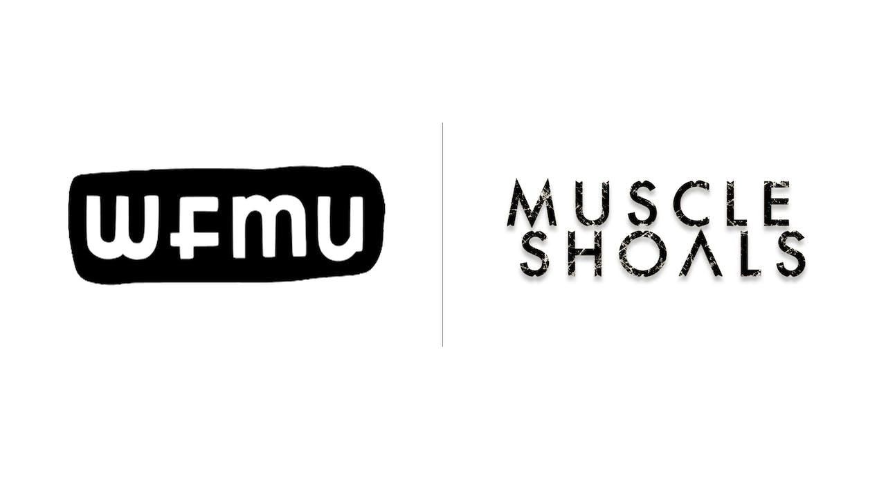 Muscle Shoals - WFMU