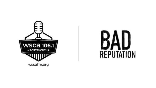 Bad Reputation - WSCA Radio