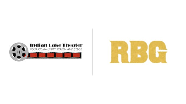 RBG - Indian Lake Theater