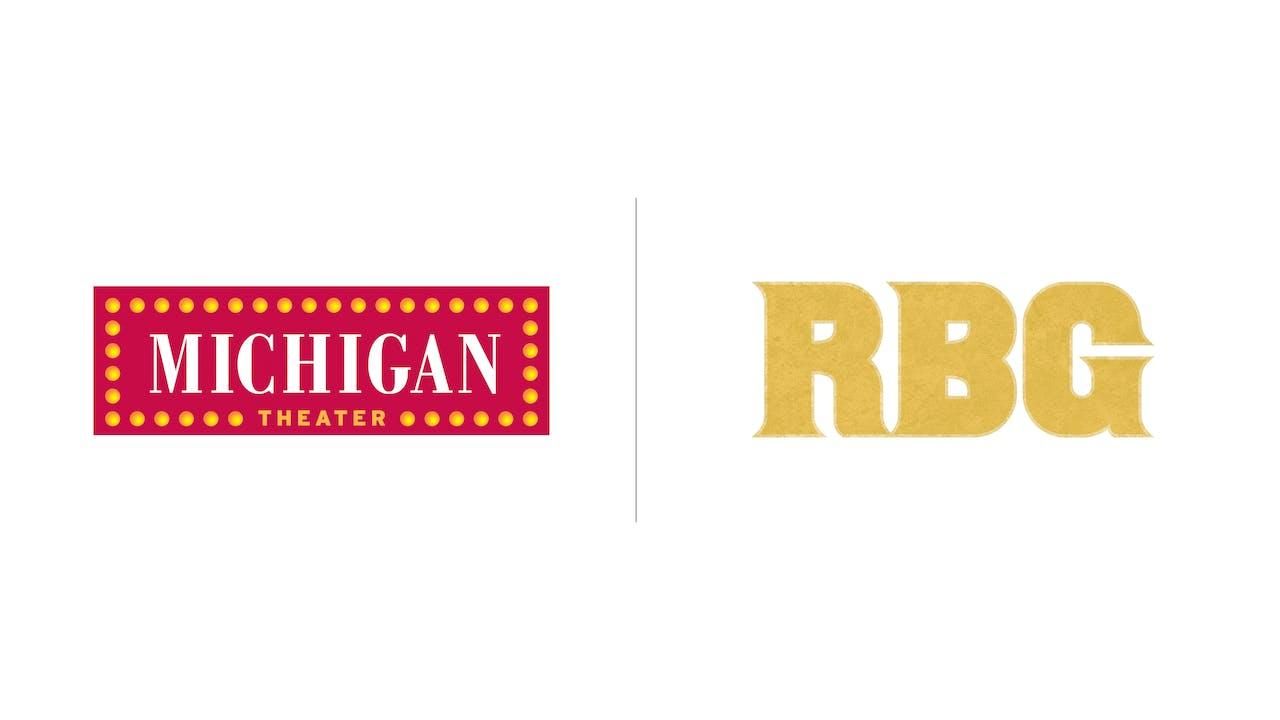 RBG - Michigan Theater