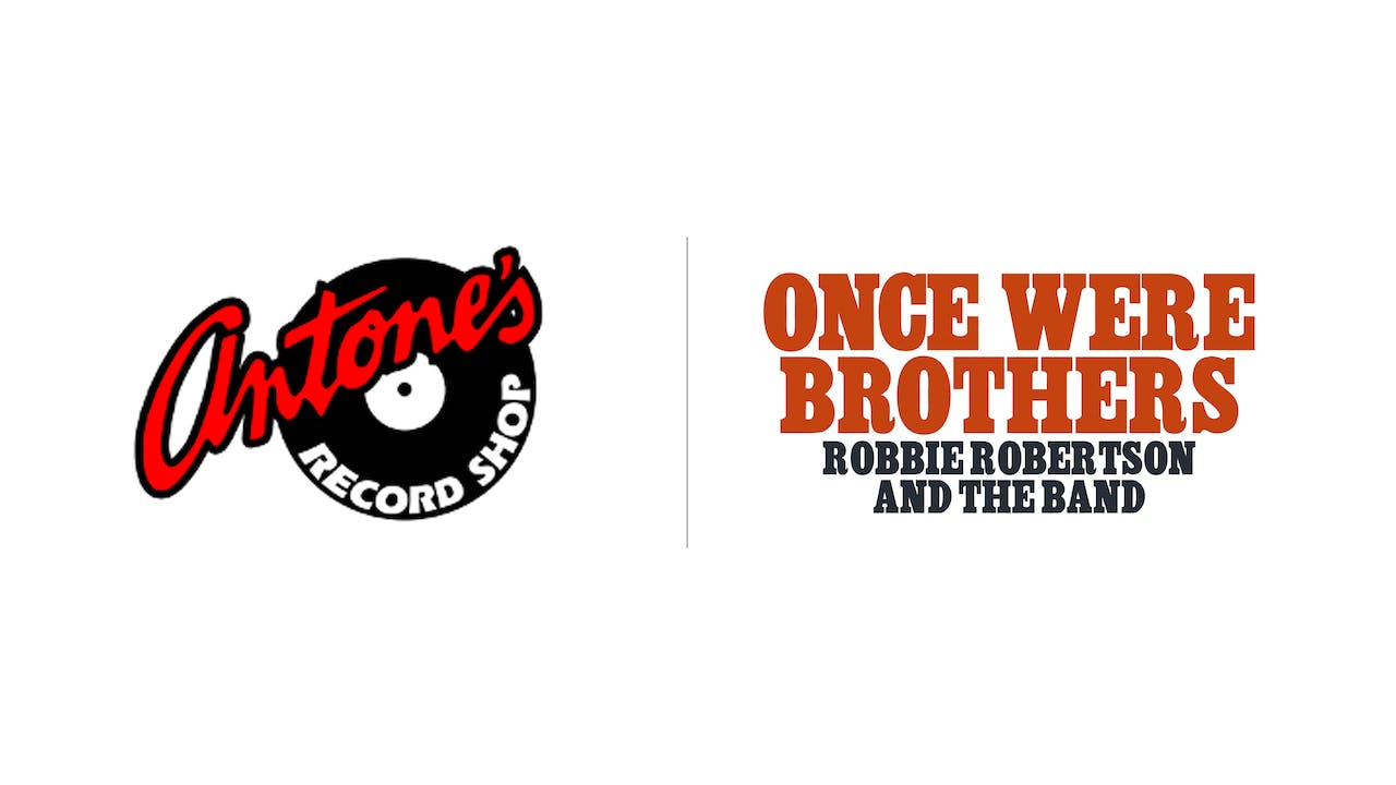Once Were Brothers - Antone's Record Shop