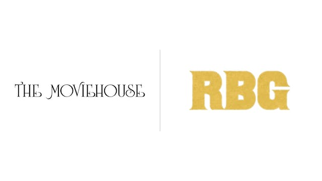 RBG - The Moviehouse