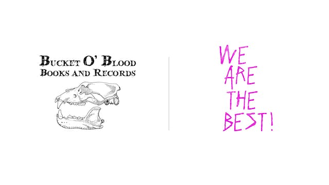 We Are the Best - Bucket O'Blood Books & Records