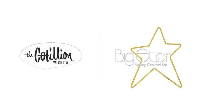Big Star - The Cotillion