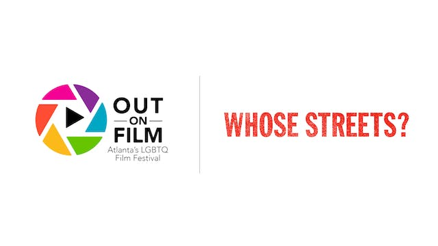 Whose Streets? - Out on Film