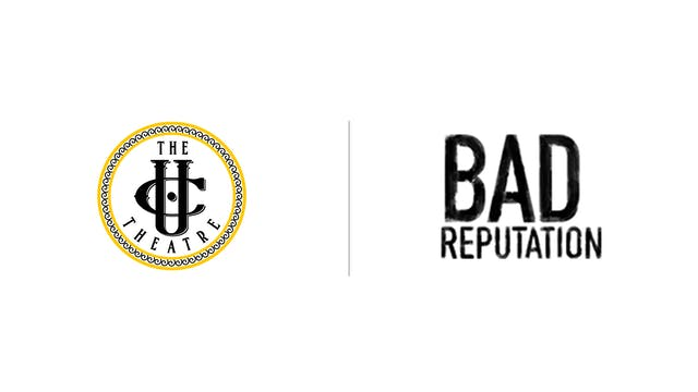 Bad Reputation - The UC Theatre