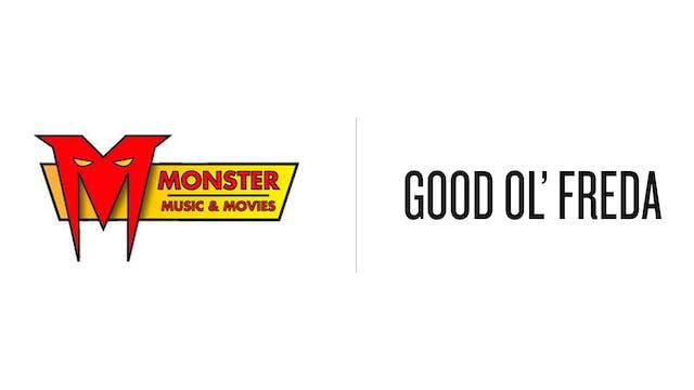 Good Ol Freda - Monster Music & Movies