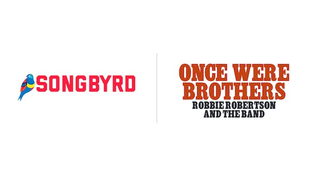 Once Were Brothers - Songbyrd Music House