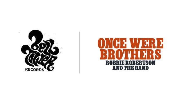 Once Were Brothers - Belltower Records